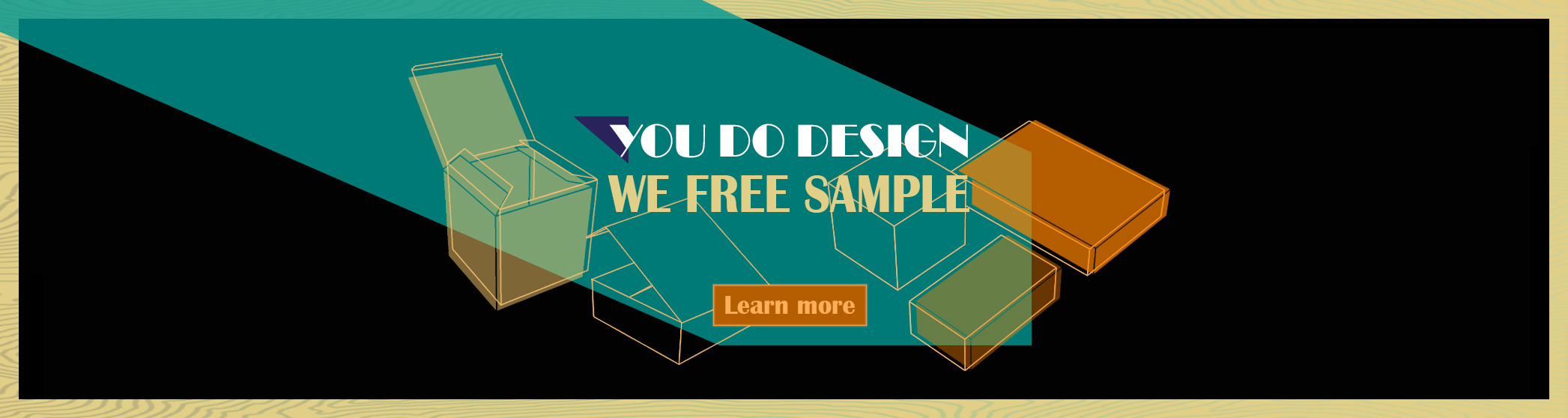 You do design - We free sample